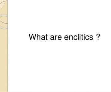 Word Order of the Enclitics